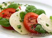 Правильный итальянский салат Капрезе со всеми тонкостями